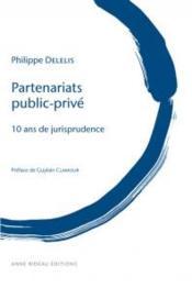 Partenariats public-prive - 10 ans de jurisprudence - Couverture - Format classique