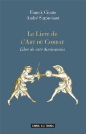 Le livre de l'art du combat ; liber de arte dimicatoria - Couverture - Format classique