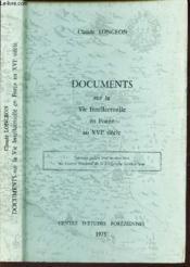 DOCUMENTS SUR LA VIE INTELLECTUELLE EN FOREZ AU XVIe SIECLE - Couverture - Format classique