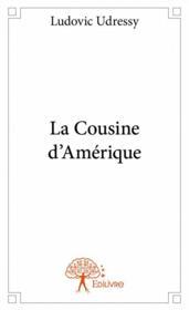 La cousine d'Amérique - Couverture - Format classique