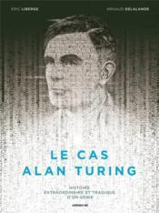 Le cas Alan Turing - Couverture - Format classique