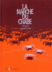 La marche du crabe ; intégrale - Couverture - Format classique