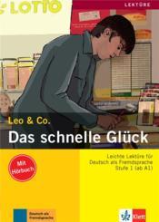 Leo & Co. ; allemand ; A1, A2 ; das schnelle glyck - Couverture - Format classique