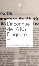 L'inconnue de l'A10 : l'enquête - Couverture - Format classique
