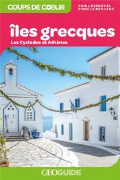 GEOguide ; îles grecques ; les Cyclades et Athènes (édition 2021) - Couverture - Format classique