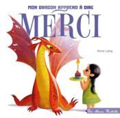 Mon dragon apprend à dire merci - Couverture - Format classique