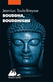 Bouddha, bouddhisme - Couverture - Format classique