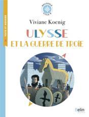 Ulysse et la guerre de Troie - Couverture - Format classique