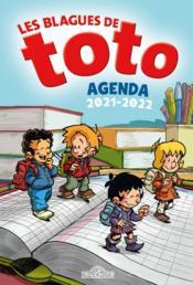 Les blagues de Toto ; agenda (édition 2021/2022) - Couverture - Format classique