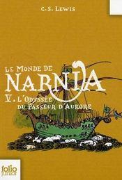 Le monde de Narnia t.5 ; l'odyssée du passeur d'Aurore - Intérieur - Format classique