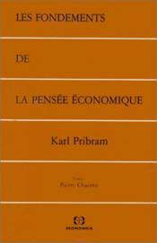 Les Fondements De La Pensee Economique - Couverture - Format classique