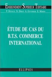 Etude De Cas Du Bts Commerce International - Couverture - Format classique
