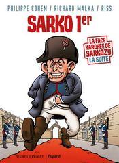 Sarko 1er ; la face karchée de Sarkozy la suite - Intérieur - Format classique