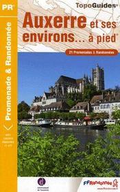 Auxerre et ses environs... à pied ; 21 promenades et randonnées - Couverture - Format classique
