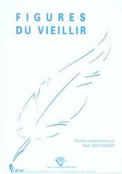 Figures Du Vieillir - Intérieur - Format classique