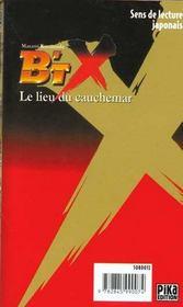B'Tx t.9 ; le lieu du cauchemar - 4ème de couverture - Format classique