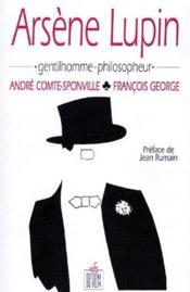Arsène Lupin, gentilhomme-philosopheur - Couverture - Format classique