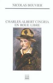 Charles-albert cingria en roue libre - Intérieur - Format classique