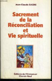 Sacrement de la reconciliation et vie spirituelle - Couverture - Format classique