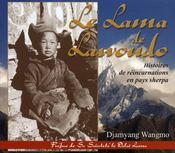 Le lama de lawoudo ; histoires de réincarnations en pays sherpa - Intérieur - Format classique