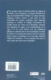La vigne du marechal petain ou un faire-valoir bourguignon de la revolution nationale - 4ème de couverture - Format classique