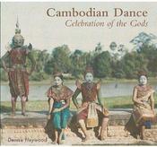 Cambodian dance ; celebration of the Gods - Couverture - Format classique