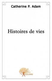 Histoires de vies - Couverture - Format classique
