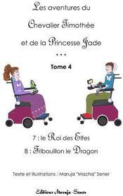 Les aventures du chevalier Timothée et de la princesse Jade t.4 - Couverture - Format classique