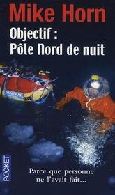 Objectif Pôle Nord de nuit - Intérieur - Format classique