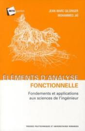 Éléments d'analyse fonctionnelle ; fondements et applications aux sciences de l'ingénieur - Couverture - Format classique