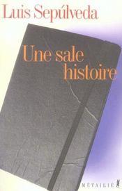 Une Sale Histoire (Notes Et Reflexions) - Intérieur - Format classique