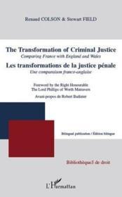 Les transformations de la justice pénale ; une comparaison franco-anglaise - Couverture - Format classique