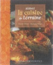 Aimer la cuisine de Lorraine - Couverture - Format classique
