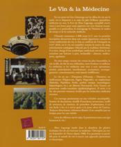Le vin & la médecine ; à l'usage des bons vivants et des médecins - 4ème de couverture - Format classique