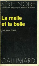 Collection : Serie Noire N° 1533 La Malle Et La Belle - Couverture - Format classique