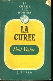 La Chasse Aux Hommes. La Curee Vol 10. - Couverture - Format classique