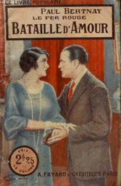 Le Fer Rouge. Bataille D'Amour. Collection Le Livre Populaire N° 322. - Couverture - Format classique