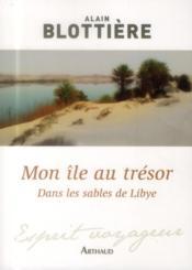 Mon île au trésor : dans les sables de Lybie - Couverture - Format classique