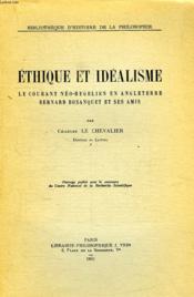 Ethique Et Idealisme, Le Courant Neo-Hegelien En Angleterre, Bernard Bosanquet Et Ses Amis - Couverture - Format classique