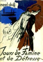 Jours De Famine Et De La Detresse - Couverture - Format classique