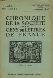 CHRONIQUE DE LA SOCIETE DES GENS DE LETTRES DE FRANCE N°1, 93e ANNEE ( 1er TRIMESTRE 1958) - Couverture - Format classique
