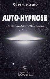 Auto-hypnose ; un manuel pour votre cerveau - Intérieur - Format classique