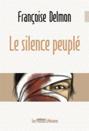 Le silence peuplé - Couverture - Format classique