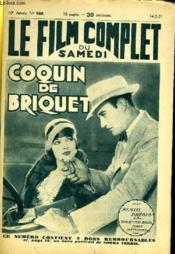 Le Film Complet Du Samedi N° 986 - 10e Annee - Coquin De Briquet - Couverture - Format classique
