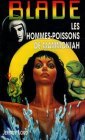 Blade T.126 ; Les Hommes Poissons De Mammoniah - Couverture - Format classique