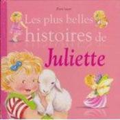 Les plus belles histoires de Juliette - Couverture - Format classique