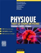 Physique ; tout le cours en fiches - Couverture - Format classique