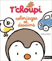 T'choupi ; coloriages et dessins - Couverture - Format classique