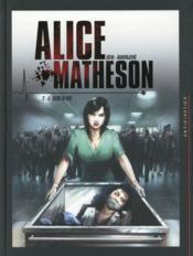 Alice Matheson T.2 ; le tueur en moi - Couverture - Format classique