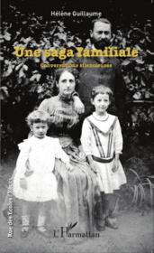 Une saga familiale ; conversations silencieuses - Couverture - Format classique